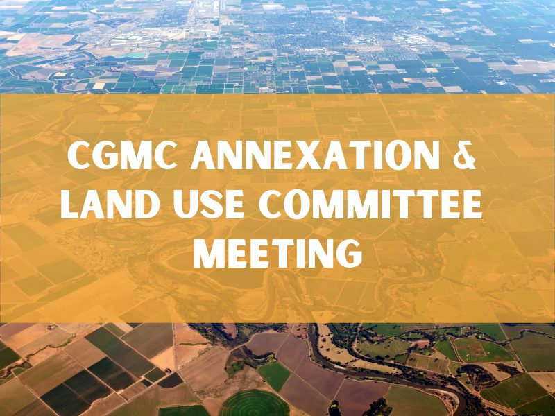 Cgmc Annexation & Land Use Committee Meeting